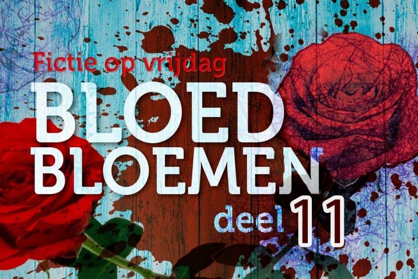 Bloedbloemen - deel 11